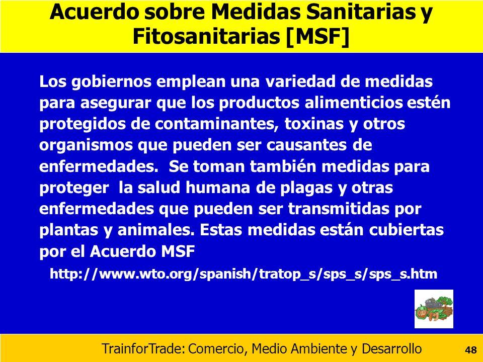 Acuerdo sobre Medidas Sanitarias y Fitosanitarias [MSF]
